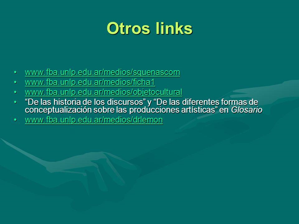 Otros links www.fba.unlp.edu.ar/medios/squenascomwww.fba.unlp.edu.ar/medios/squenascomwww.fba.unlp.edu.ar/medios/squenascom www.fba.unlp.edu.ar/medios