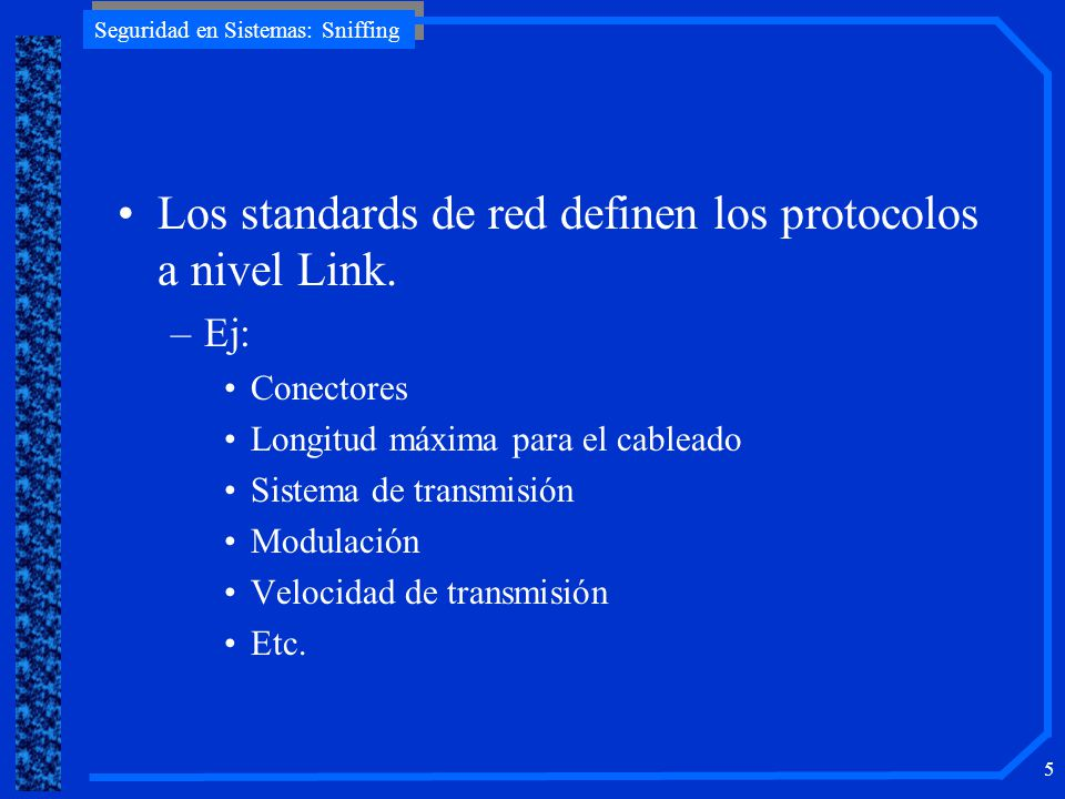 Seguridad en Sistemas: Sniffing 36 AlgunosSniffers (1) Algunos Sniffers (1) Tcpdump –http://www.tcpdump.org Hunt –http://www.cri.cz/kra/index.html Linux-Sniff –http://packetstorm.securify.com Sniffit –http://rpmfind.net/linux/RPM/freshmeat/sniffit/index.ht ml Ethereal –http://ethereal.zing.org