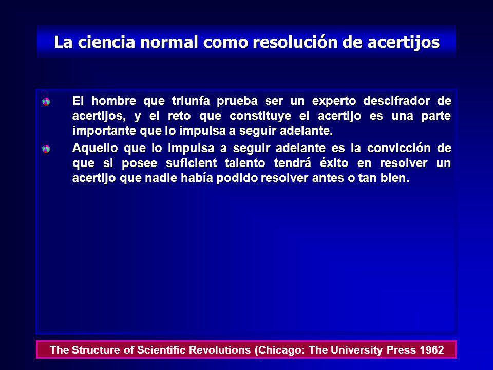 La naturaleza de la ciencia normal Los científicos, por lo general, no buscan inventar nuevas teorías. La investigación de la ciencia está dirigida a