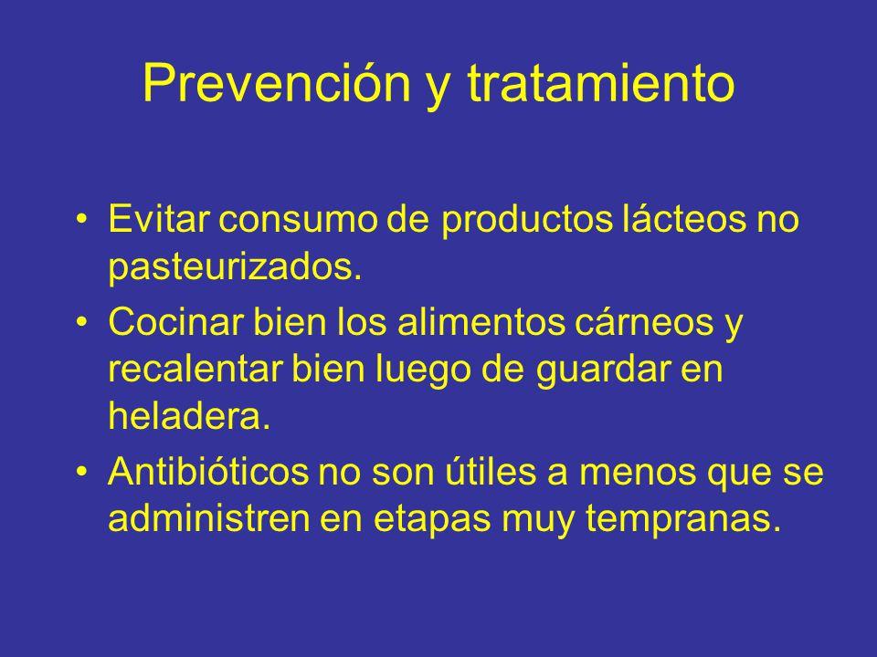 Prevención y tratamiento Evitar consumo de productos lácteos no pasteurizados.