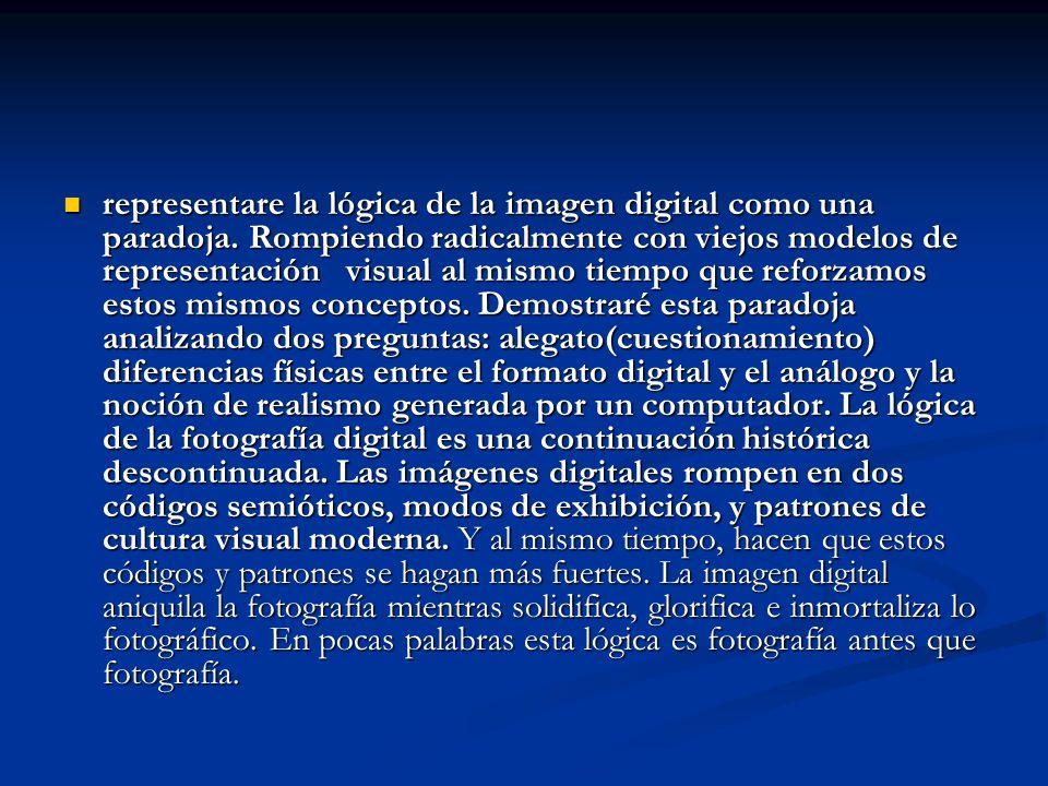 representare la lógica de la imagen digital como una paradoja. Rompiendo radicalmente con viejos modelos de representación visual al mismo tiempo que