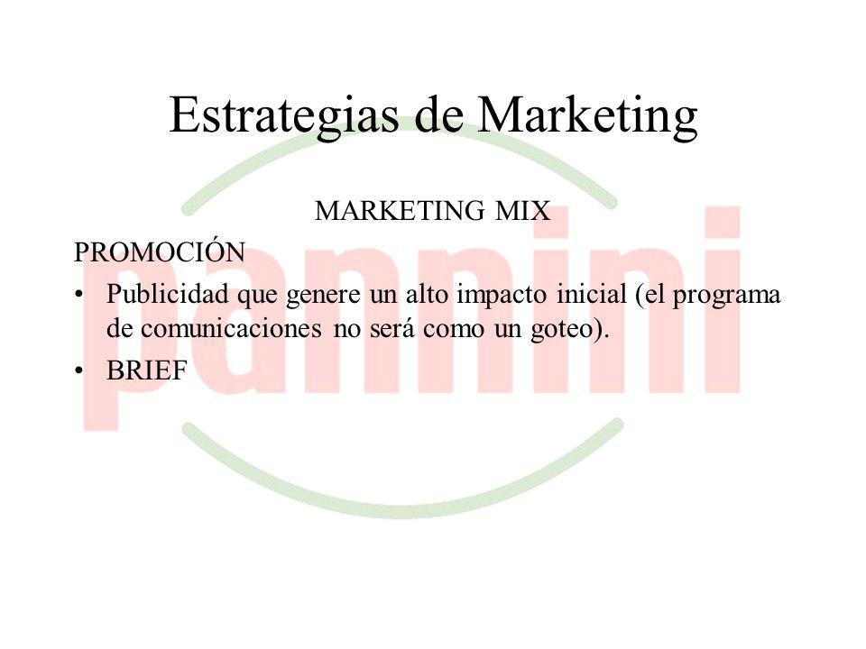 Estrategias de Marketing MARKETING MIX PRECIO: Nuestro precio se establecerá entremedio del de los dos tipos de competidores (A y B), y estará compuesto por el costo de las mercaderías vendidas más un plus por el valor agregado impreso en el producto.