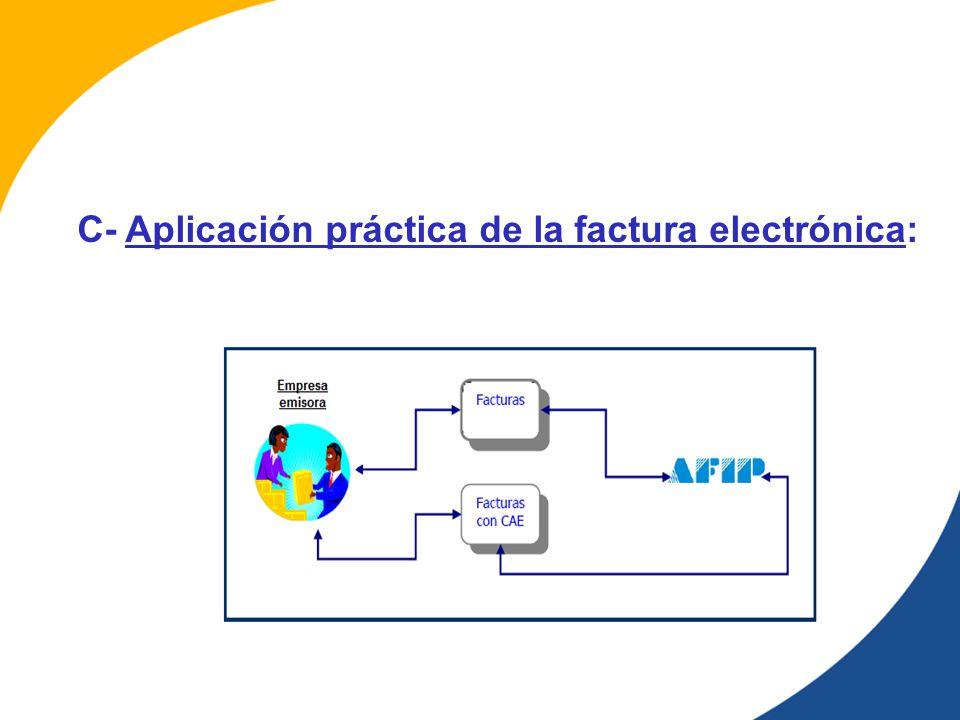 C- Aplicación práctica de la factura electrónica: