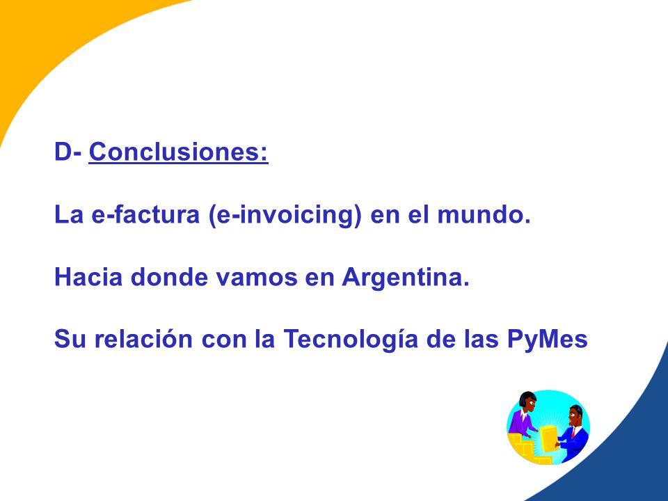D- Conclusiones: La e-factura (e-invoicing) en el mundo.