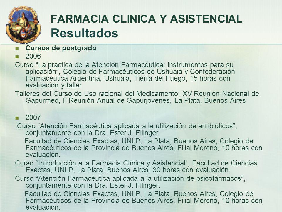 Cursos de postgrado 2006 Curso La practica de la Atención Farmacéutica: instrumentos para su aplicación, Colegio de Farmacéuticos de Ushuaia y Confede