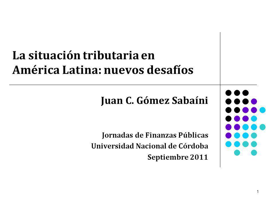 2 Contenido temático 1.La carga tributaria en América Latina: evolución y situación actual.