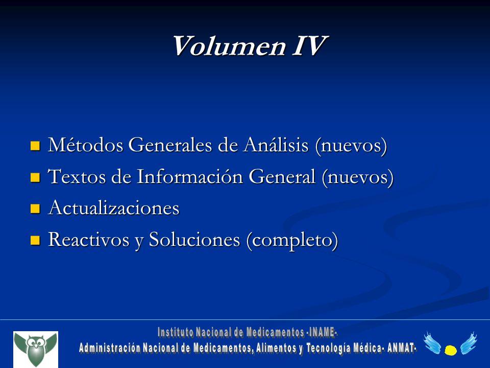 Volumen IV Métodos Generales de Análisis (nuevos) Métodos Generales de Análisis (nuevos) Textos de Información General (nuevos) Textos de Información