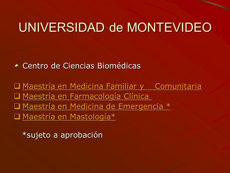 UNIVERSIDAD de MONTEVIDEO Centro de Ciencias Biomédicas Maestría en Medicina Familiar y Comunitaria Maestría en Medicina Familiar y Comunitaria Maestr