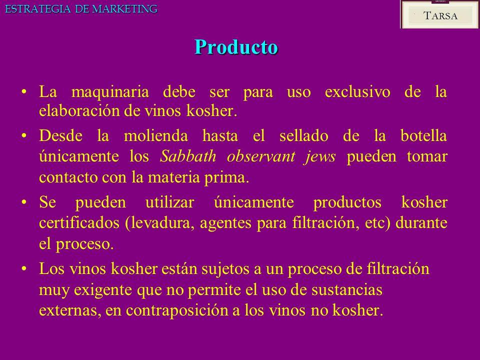 Producto La maquinaria debe ser para uso exclusivo de la elaboración de vinos kosher. Desde la molienda hasta el sellado de la botella únicamente los