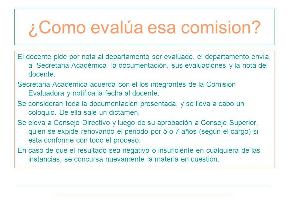 El docente pide por nota al departamento ser evaluado, el departamento envía a Secretaria Académica la documentación, sus evaluaciones y la nota del docente.