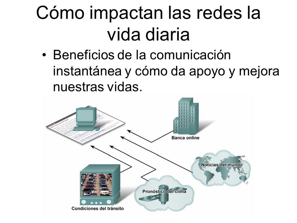 Beneficios de la comunicación instantánea y cómo da apoyo y mejora nuestras vidas. Cómo impactan las redes la vida diaria
