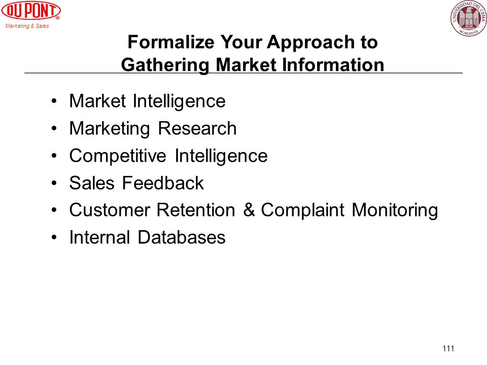 Marketing & Sales 111 Formalize Your Approach to Gathering Market Information Market Intelligence Marketing Research Competitive Intelligence Sales Fe
