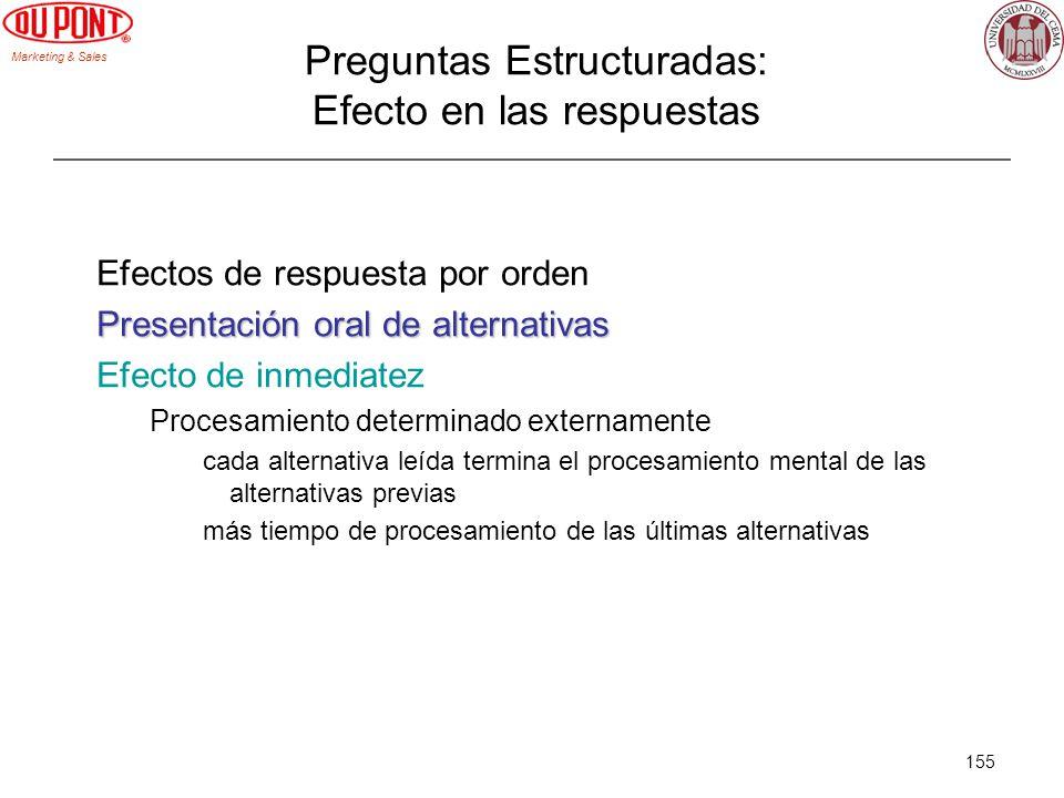 Marketing & Sales 155 Efectos de respuesta por orden Presentación oral de alternativas Efecto de inmediatez Procesamiento determinado externamente cad