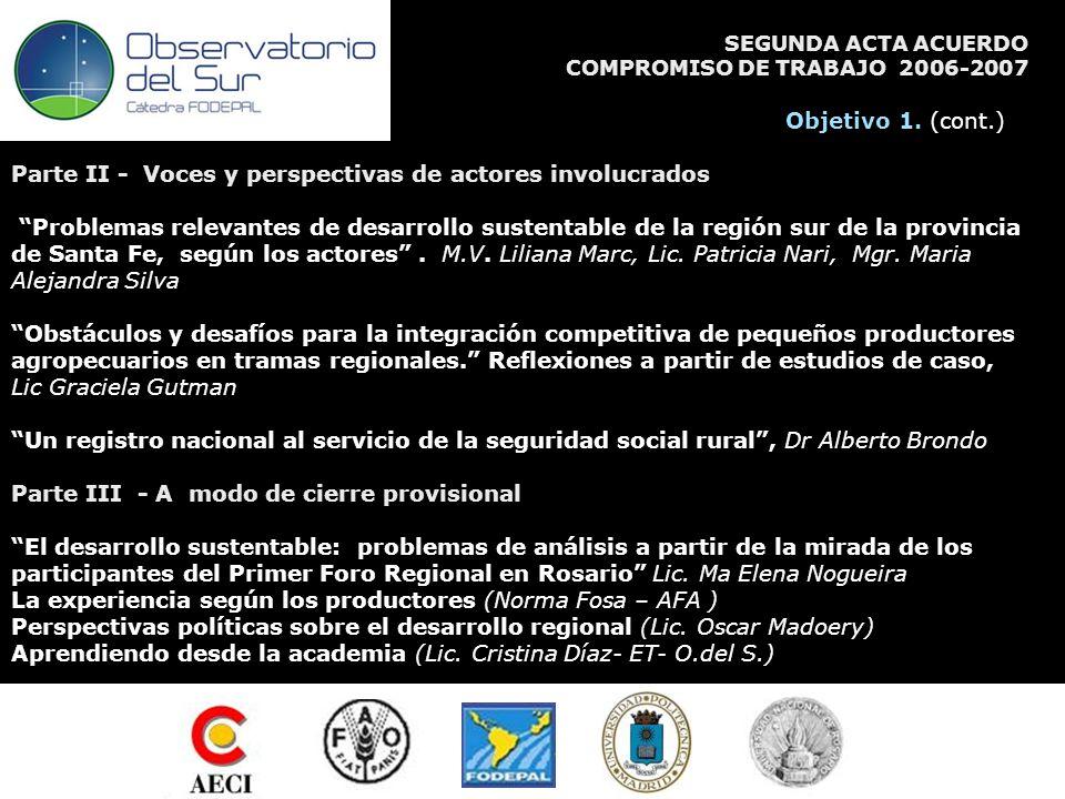 SEGUNDA ACTA ACUERDO COMPROMISO DE TRABAJO 2006-2007 Objetivo 1.