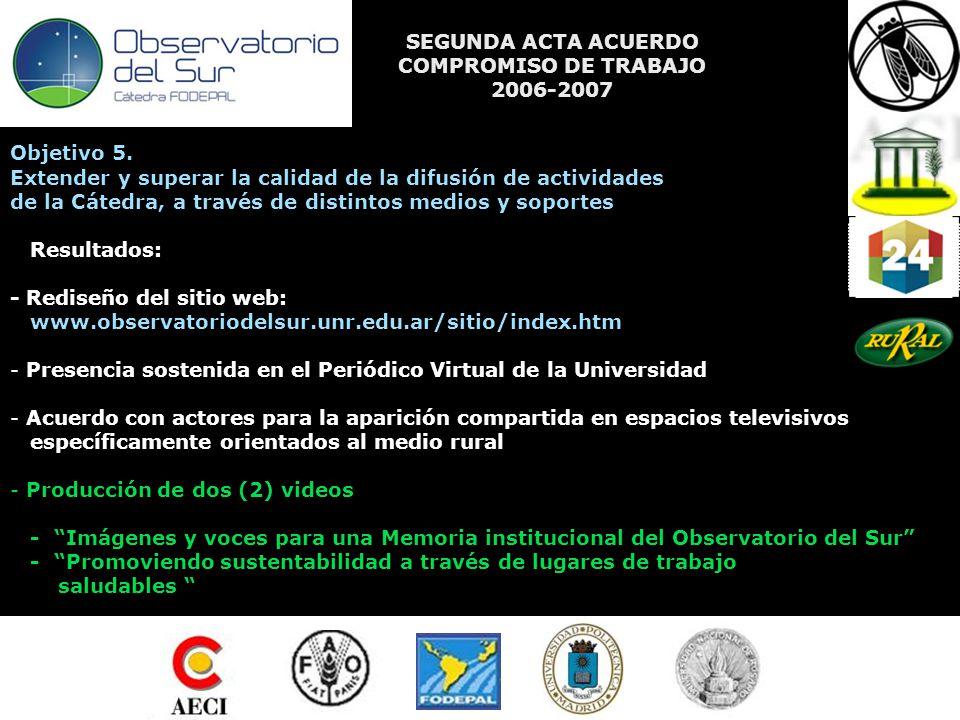 SEGUNDA ACTA ACUERDO COMPROMISO DE TRABAJO 2006-2007 Objetivo 5.
