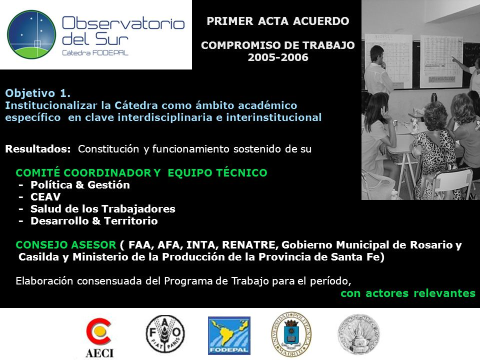 PRIMER ACTA ACUERDO COMPROMISO DE TRABAJO 2005-2006 COMPROMISO DE TRABAJO 2005-06 Objetivo 1.