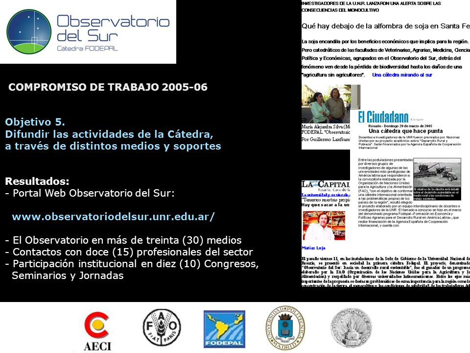 ...Y desde México a Panamá... SEGUNDA ACTA ACUERDO COMPROMISO DE TRABAJO 2006-2007 Objetivo 1.