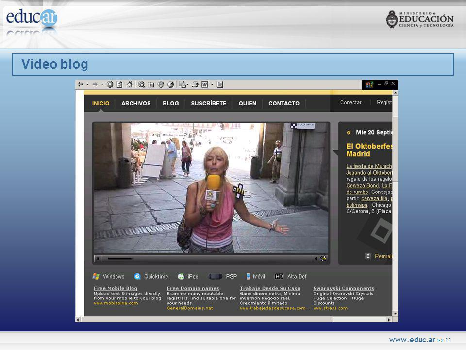 www.educ.ar >> 11 Video blog