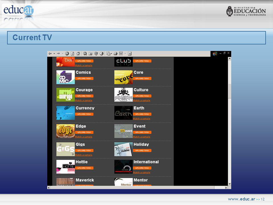 www.educ.ar >> 12 Current TV