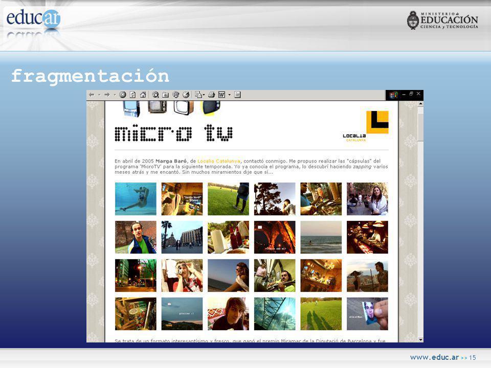 www.educ.ar >> 15 fragmentación