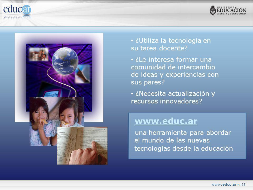 www.educ.ar >> 28 ¿Utiliza la tecnología en su tarea docente.