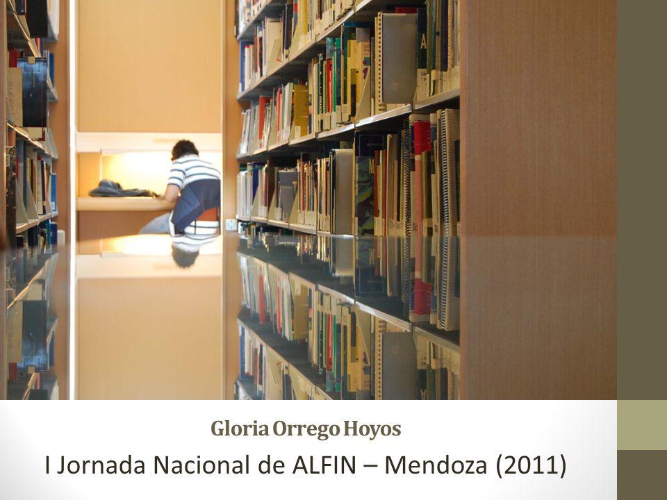 Gloria Orrego Hoyos I Jornada Nacional de ALFIN – Mendoza (2011)