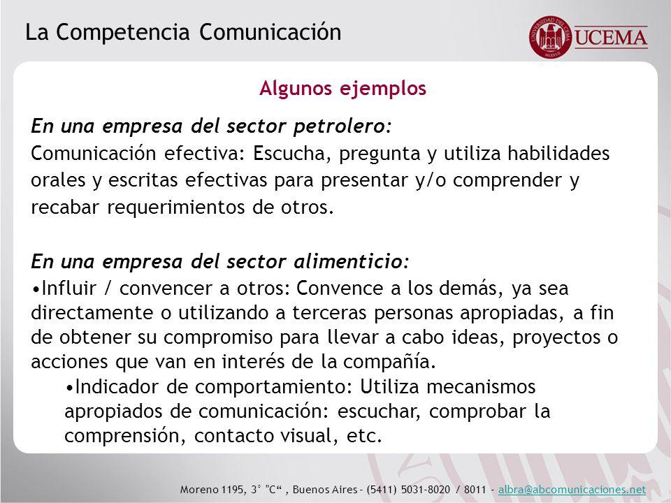 Moreno 1195, 3° C, Buenos Aires - (5411) 5031-8020 / 8011 - albra@abcomunicaciones.netalbra@abcomunicaciones.net La Competencia Comunicación En el Programa AREA, de la OIT con el Min.