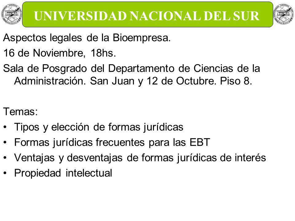 Aspectos legales de la Bioempresa. 16 de Noviembre, 18hs.