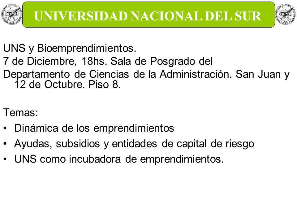 UNS y Bioemprendimientos. 7 de Diciembre, 18hs.