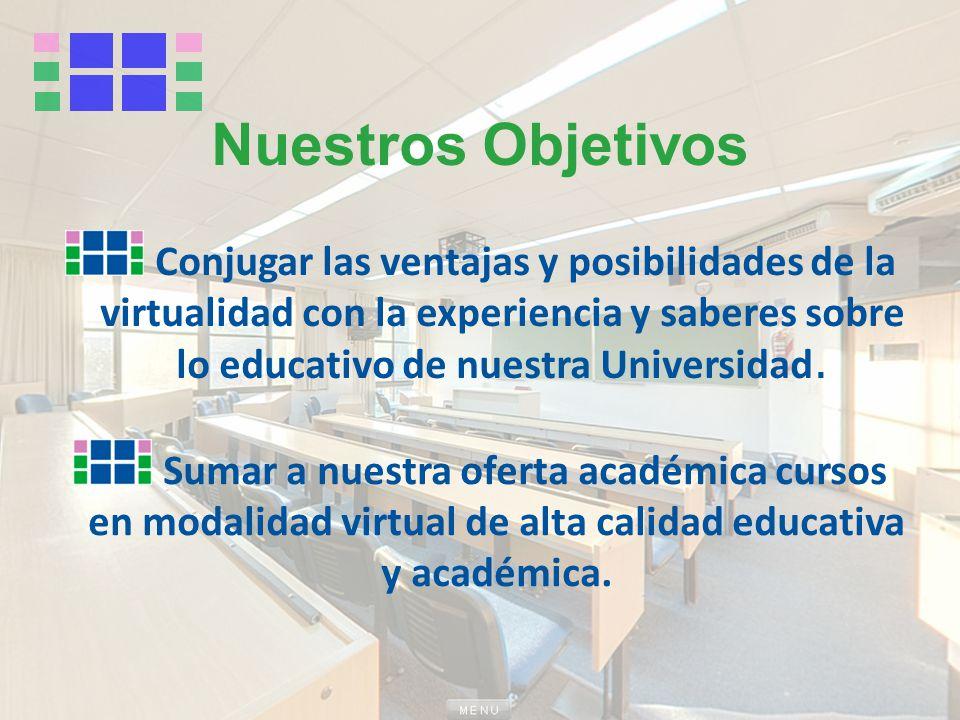 Innovación I+D Actualización tecnológica y pedagógica Equipos multidisciplinarios Nuestros principios
