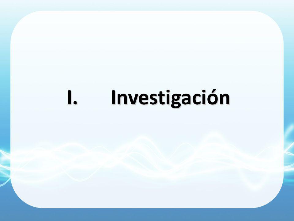 I.Investigación