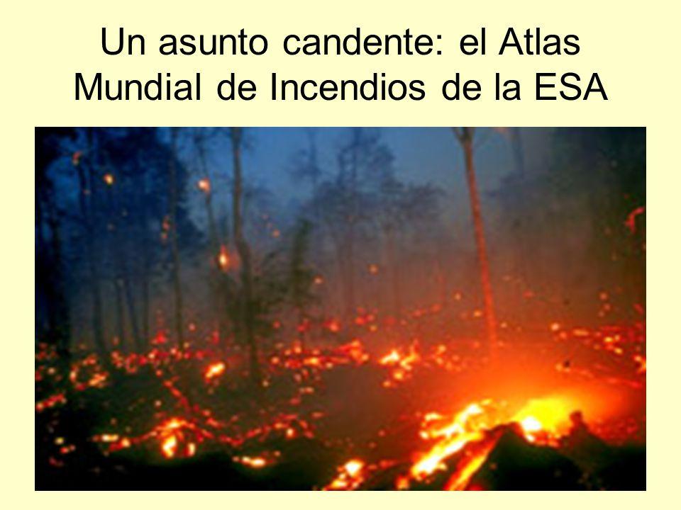 Un asunto candente: el Atlas Mundial de Incendios de la ESA