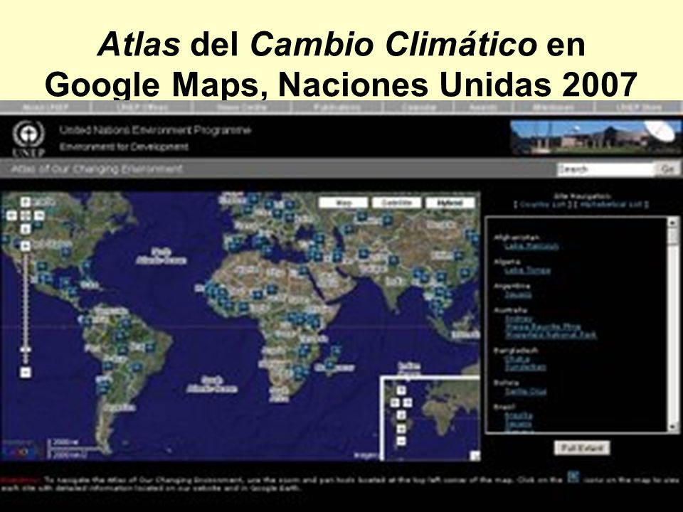 Atlas del Cambio Climático en Google Maps, Naciones Unidas 2007