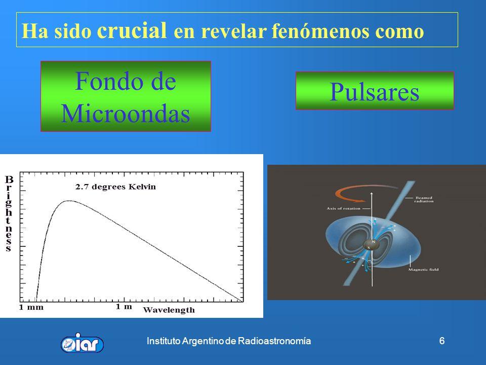 Instituto Argentino de Radioastronomía5 Premios Nobel 1974 M. Ryle Síntesis de Apertura 1974 A. Hewish Pulsares 1978 A. Penzias + R. Woodrow Radiación