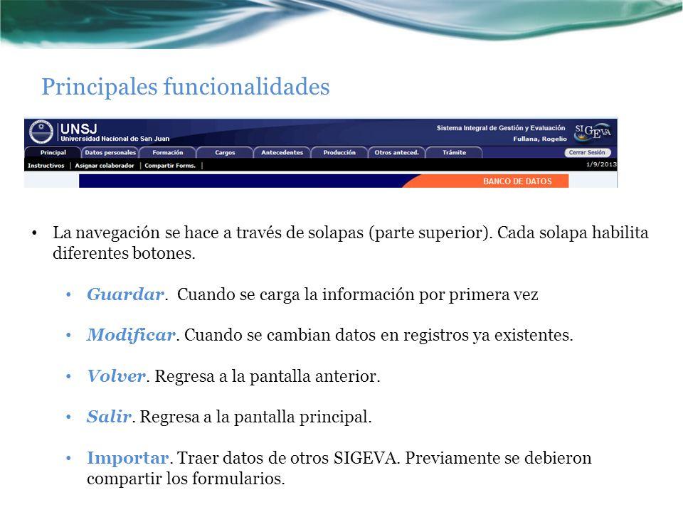 Principales funcionalidades La navegación se hace a través de solapas (parte superior).