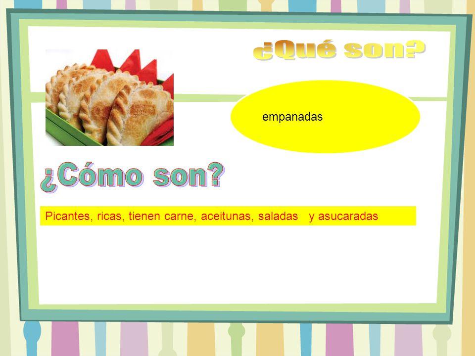 empanadas Picantes, ricas, tienen carne, aceitunas, saladas y asucaradas