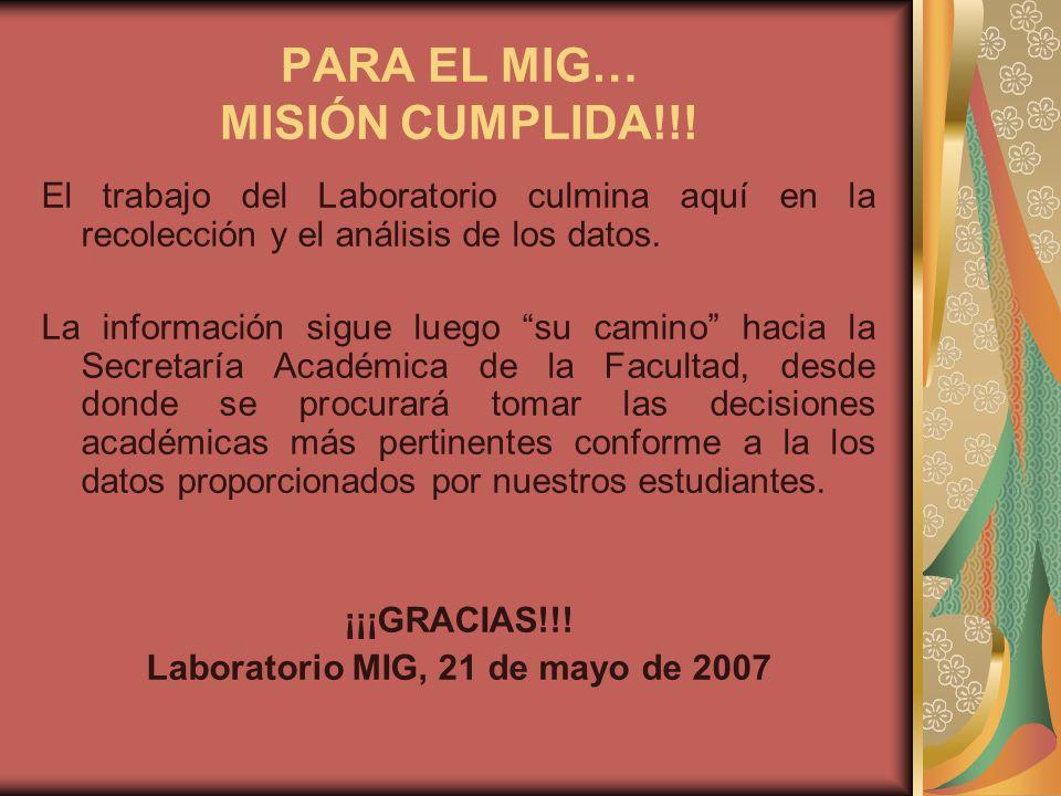 PARA EL MIG… MISIÓN CUMPLIDA!!.