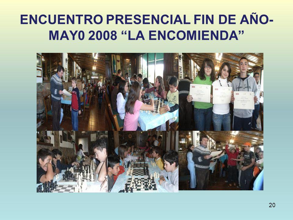 ENCUENTRO PRESENCIAL FIN DE AÑO- MAY0 2008 LA ENCOMIENDA 20