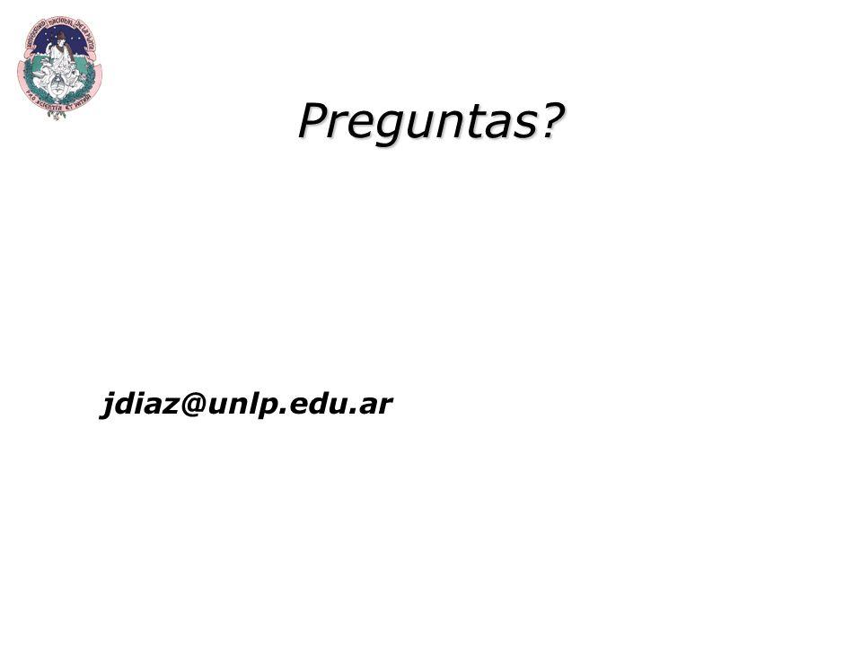 Preguntas jdiaz@unlp.edu.ar