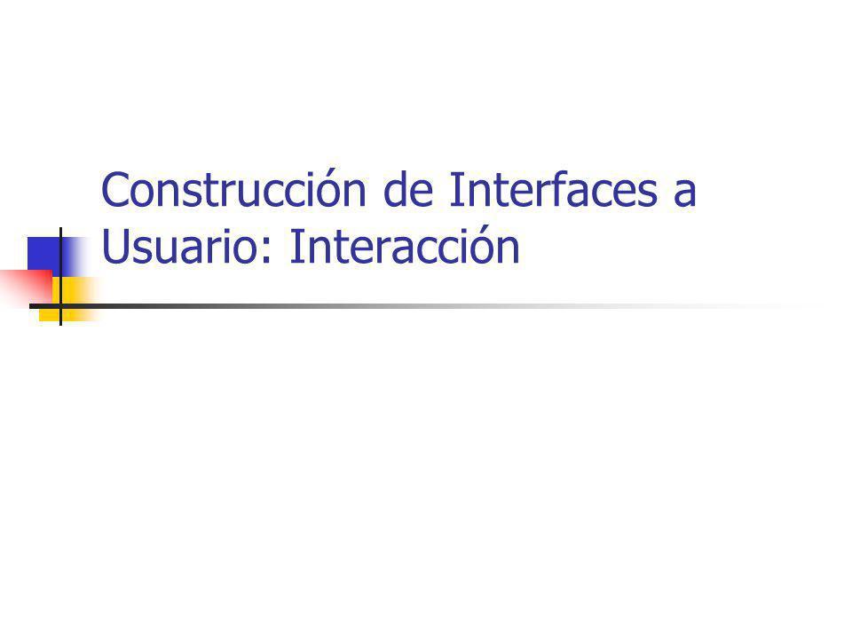 Contenidos Modelos de input Modelo básico Eventos del usuario y del sistema de ventanas Representación de eventos Ciclo de eventos Cola de eventos Modelos OO Manejo y tratamiento de eventos Modelos avanzados de interacción