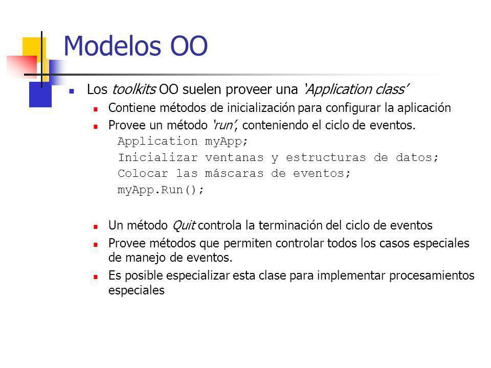 Modelos OO Los toolkits OO suelen proveer una Application class Contiene métodos de inicialización para configurar la aplicación Provee un método run,