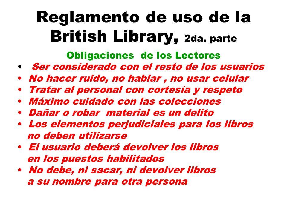 Reglamento de uso de la British Library, 2da.