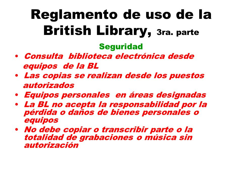 Reglamento de uso de la British Library, 3ra.