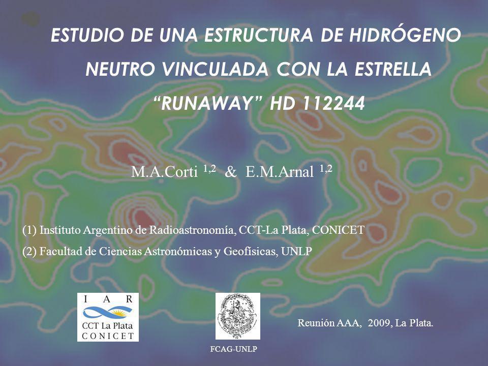 M.A.Corti 1,2 & E.M.Arnal 1,2 (1) Instituto Argentino de Radioastronomía, CCT-La Plata, CONICET (2) Facultad de Ciencias Astronómicas y Geofísicas, UN