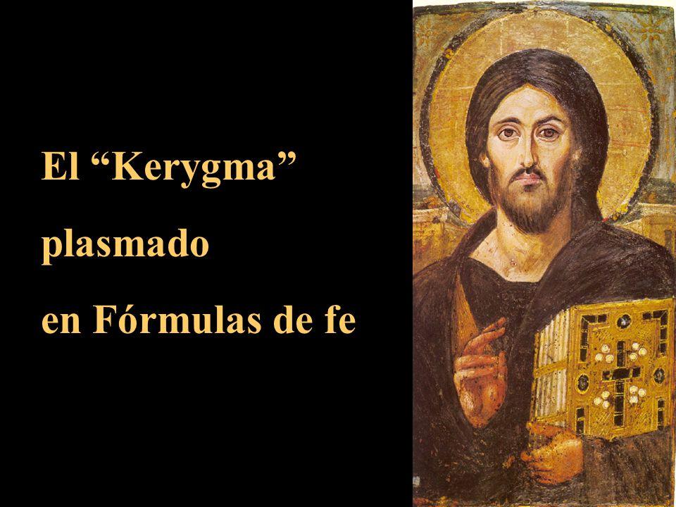 El Kerygma plasmado en Fórmulas de fe
