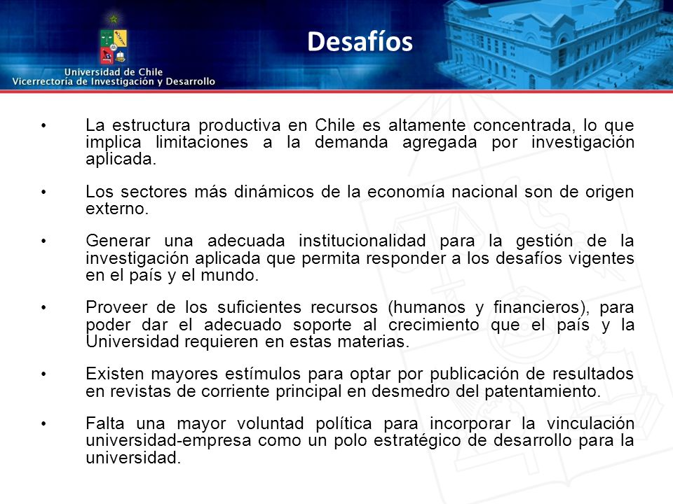 La estructura productiva en Chile es altamente concentrada, lo que implica limitaciones a la demanda agregada por investigación aplicada.