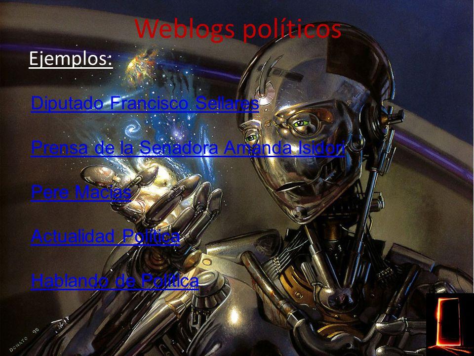 Weblogs de activismo Ejemplos: Otra democracia es posible PeaceBlogs La Broma Contrainformación Manzanas podridas