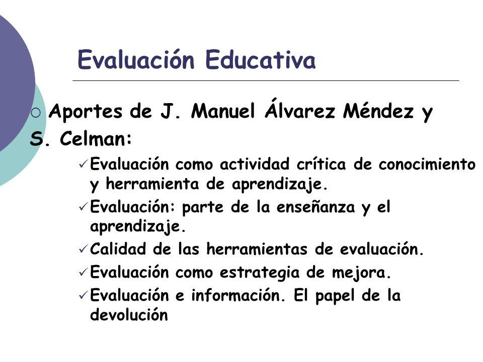 Evaluación Educativa Aportes de J. Manuel Álvarez Méndez y S.