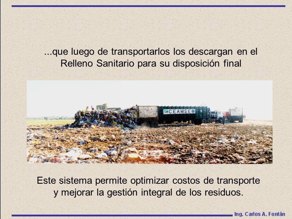 ...que luego de transportarlos los descargan en el Relleno Sanitario para su disposición final Este sistema permite optimizar costos de transporte y mejorar la gestión integral de los residuos.