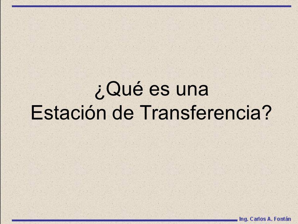 ¿Qué es una Estación de Transferencia?